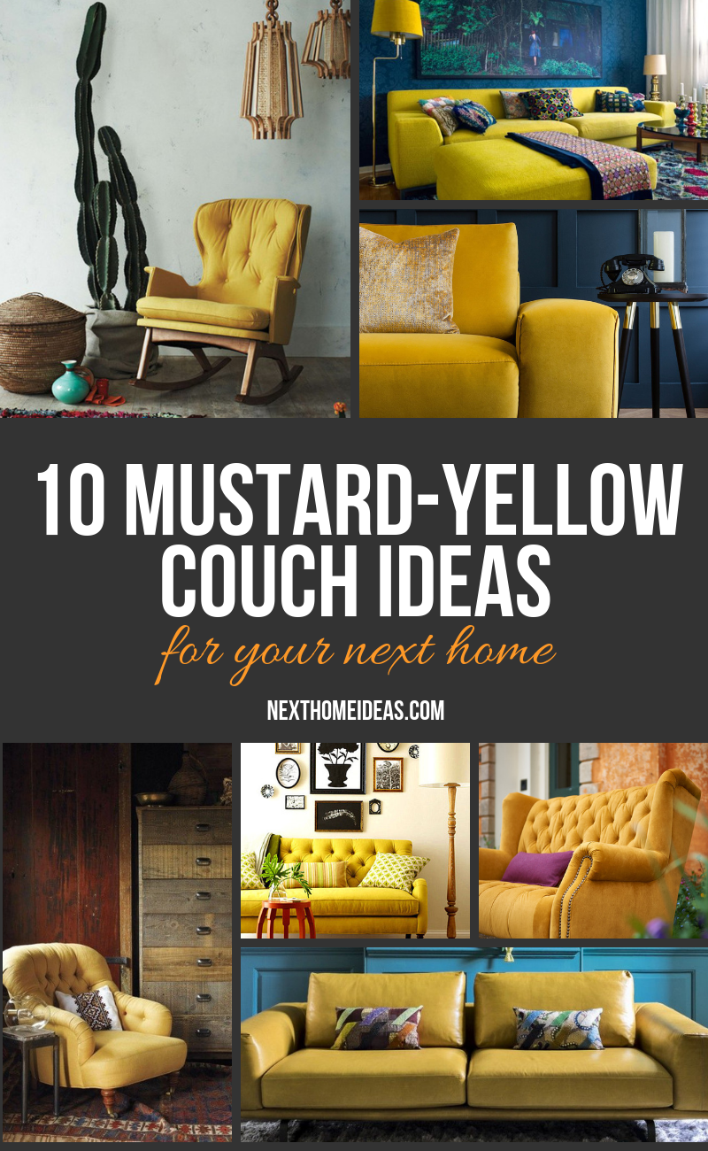 Mustard-Yellow couch ideas for your next home