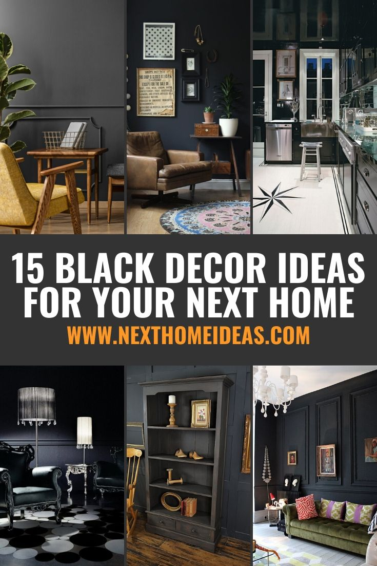 15 Black Decor Ideas For Your Next Home