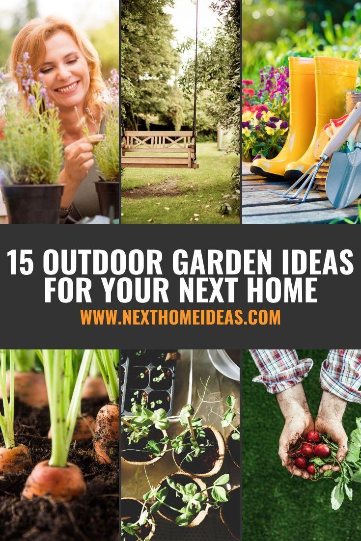 15 Outdoor Garden Ideas For Your Next Home